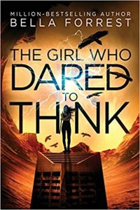 The Girl Who Dared to Think book