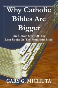 Why Catholic Bibles Are Bigger book